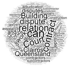 Building and Construction Disputes lawyer Queensland Sunshine Coast Brisbane